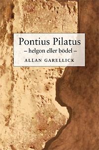 Omslag till Pontius Pilatus – helgon eller bödel