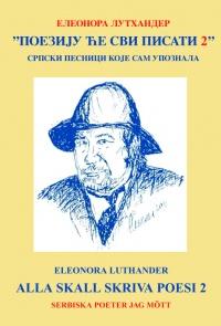 Alla ska skriva poesi 2  Serbiska poeter jag mött