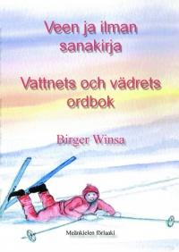 Veen ja ilman sanakirja<br> – Vattnets och vädrets ordbok