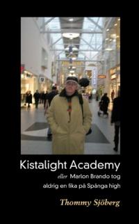 Kista Light Academy eller Marlon Brando tog aldrig