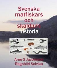 Svenska matfiskars och skaldjurs historia