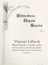 Vincent Lübecks klavérmusik i svenska arkiv