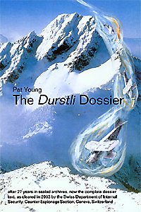 The Durstli Dossier