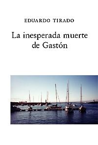 La inesperada muerte de Gaston