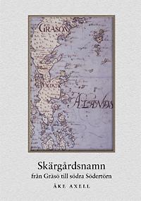 Skärgårds-namn från Gräsö till södra Södertörn