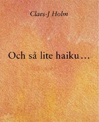 Och så lite haiku