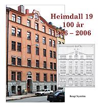 Heimdall 19 100 år 1906–2006