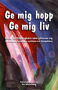 Ge mig hopp, ge mig liv