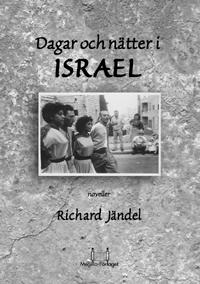 Dagar & nätter i Israel
