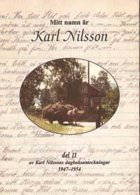 Mitt namn är Karl Nilsson II