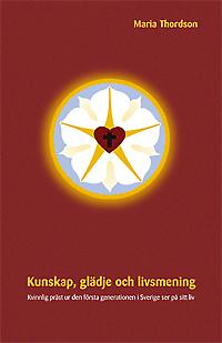 Kunskap, glädje och livsmening