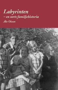 Labyrinten - en sorts familjehistoria