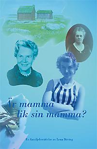Omslag till Är mamma lik sin mamma?