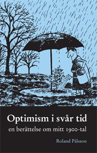 Optimism i svår tid