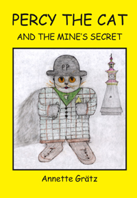 Percy the Cat and the Mine´s Secret