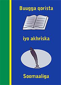 Buugga qorista iyo akhriska Soomaaliga