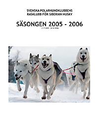 Säsongsbok för Siberian Husky 2005–2006