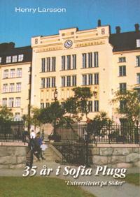 35 år i Sofia Plugg