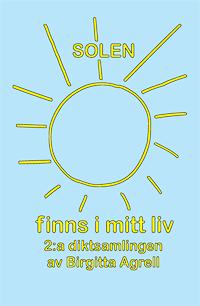 Solen finns i mitt liv
