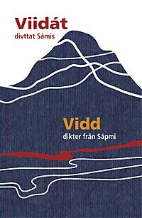 Viidát – Vidd, dikter från Sápmi