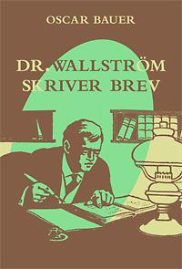 Dr. Wallström skriver brev