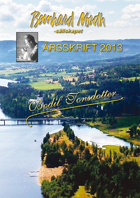Bernhard Nordh-sällskapets årsskrift 2013