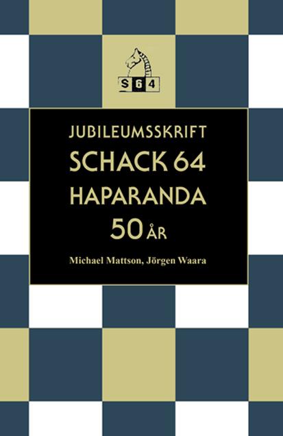 Jubileumsskrift Schack 64 50 år