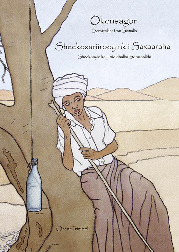 Ökensagor<br>Sheekoxariirooyinki Saxaaraha (tvåspråkig)