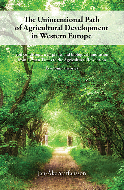 The Unintentional Path of Agricultural Development in Western Europe