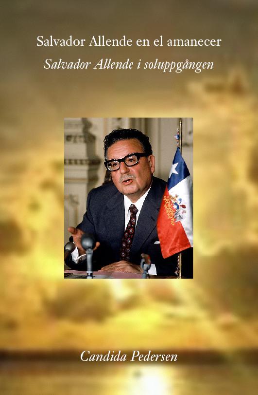 Salvador Allende en el amanecer