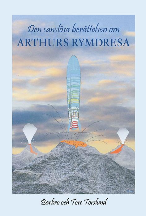 Den sanslösa berättelsen om Arthurs rymdresa