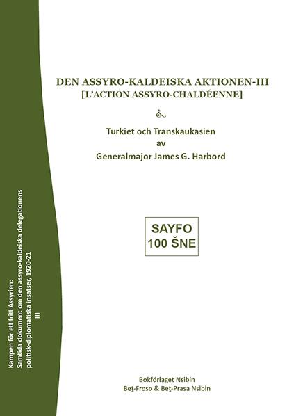 Den assyro-kaleidiska aktionen III