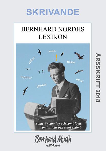 Bernhard Nordh, Årsskrift 2018