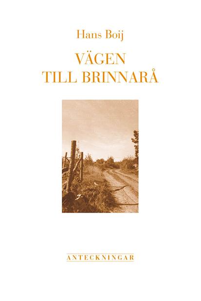 Vägen till Brinnarå