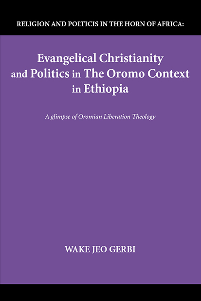 Evangelical Christianity and Politics in the Oromo Context in Ethiopia