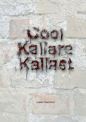 Cool Kallare Kallast