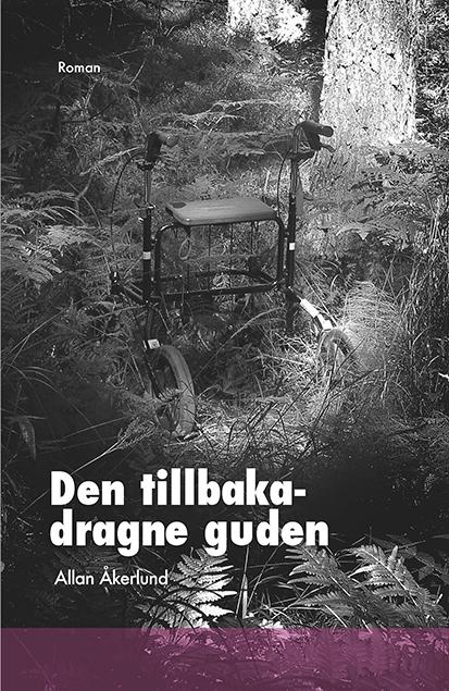 Den tillbakadragne guden-Allan Åkerlund