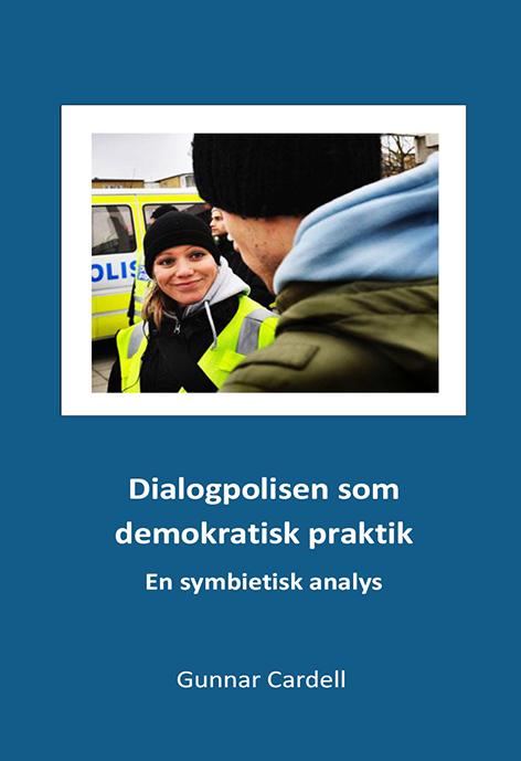 Dialogpolisen som demokratisk praktik