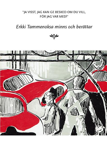 Erkki Tammenoksa minns och berättar