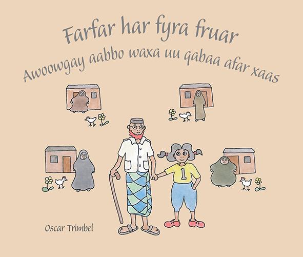 Omslag till Farfar har fyra fruar / Awoowgay aabbo waxa uu qabaa afar xaas