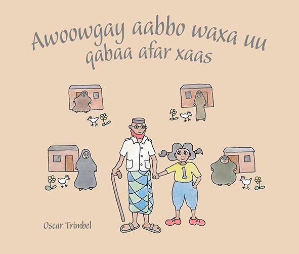 Awoowgay aabbo waxa uu qabaa afar xaas