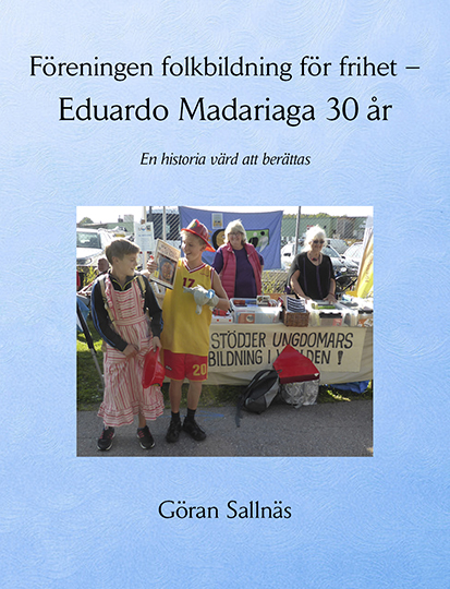Föreningen folkbildning för frihet – Eduardo Madariaga 30 år