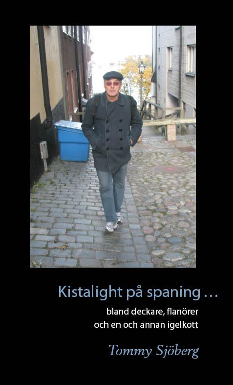 Kistalight på spaning...