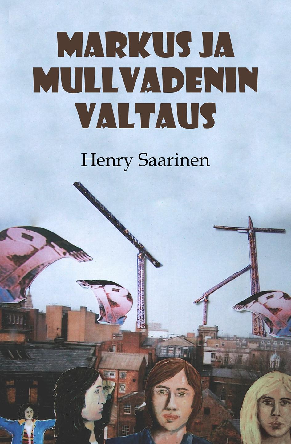Omslag till Markus ja Mullvadenin Valtaus