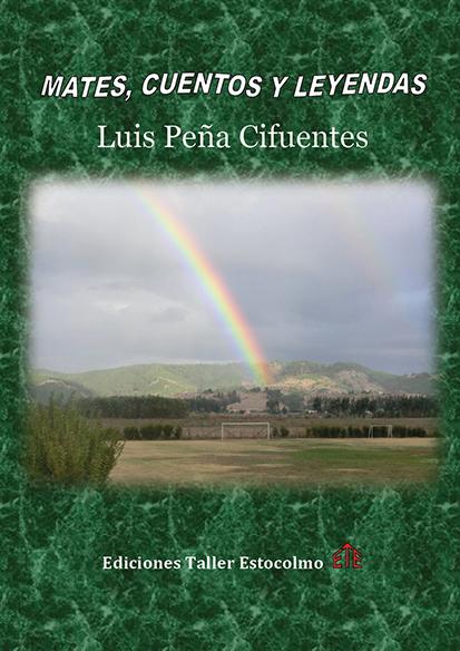 Omslag till Mates, Cuentos y Leyendas