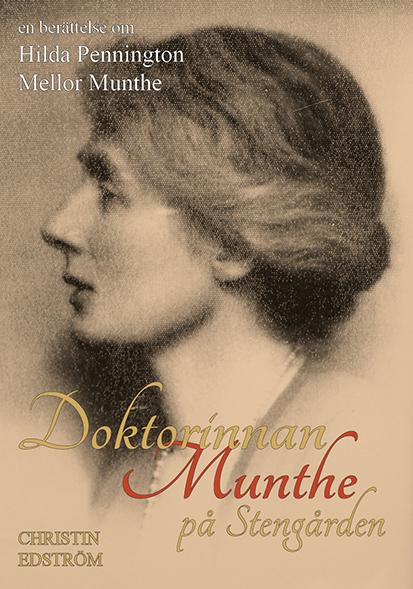 Doktorinnan Munthe på Stengården