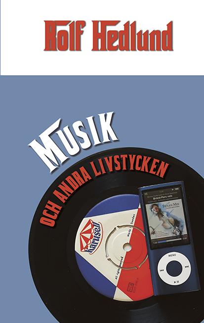 Musik och andra livstycken