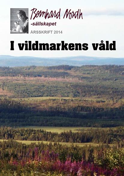 Bernardh Nordh-sällskapets årsskrift 2014