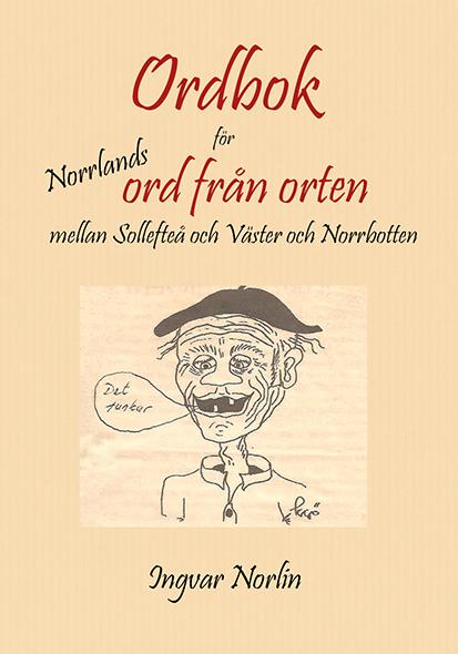 Ordbok för Norrlands ord från orten