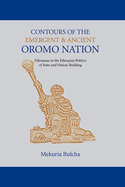 Contours of the Emergent & Ancient Oromo Nation